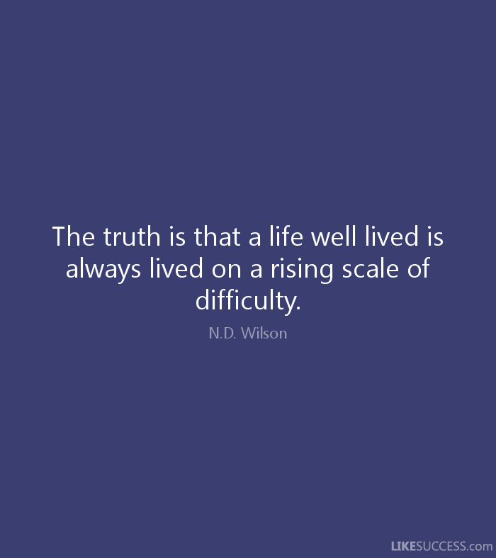 A Life Well Lived Quotes 17