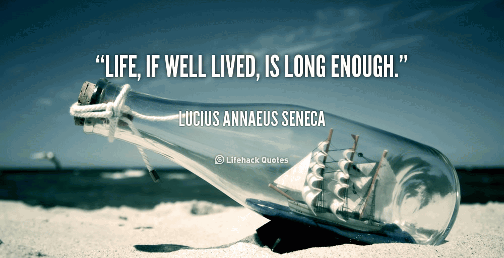 A Life Well Lived Quotes 18