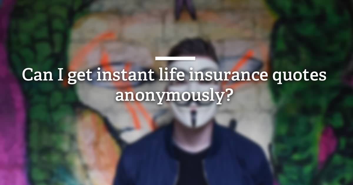 Anonymous Life Insurance Quotes 12