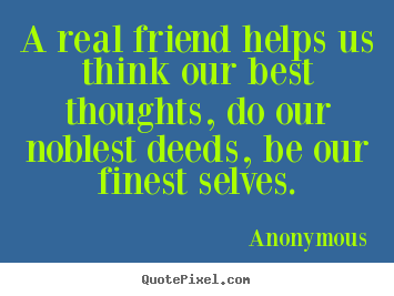 Anonymous Quotes About Friendship 08