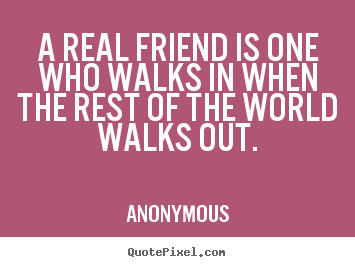 Anonymous Quotes About Friendship 14