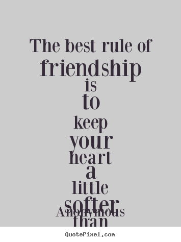 Anonymous Quotes About Friendship 15