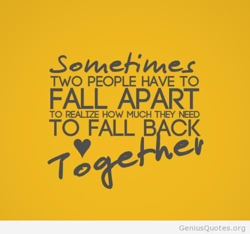 Back Together Quotes Meme Image 03