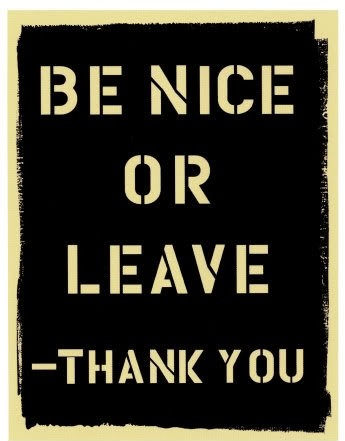Be Nice Quotes Meme Image 04