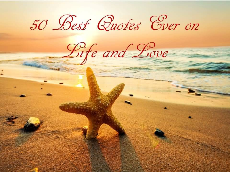 Best Quotes About Life And Love 07