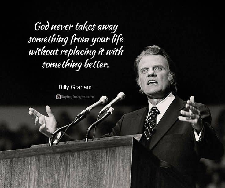 Billy Graham Quotes Meme Image 16