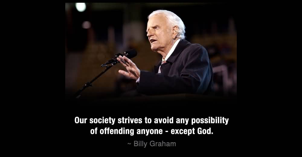 Billy Graham Quotes Meme Image 17