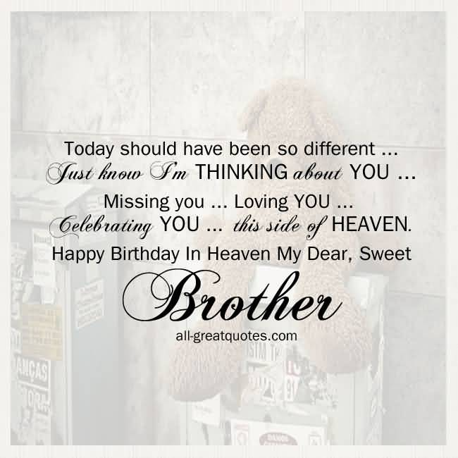 Birthday Quotes For Brother In Heaven Meme Image 11