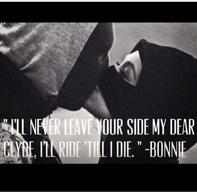 Bonnie and Clyde Quotes Meme Image 06