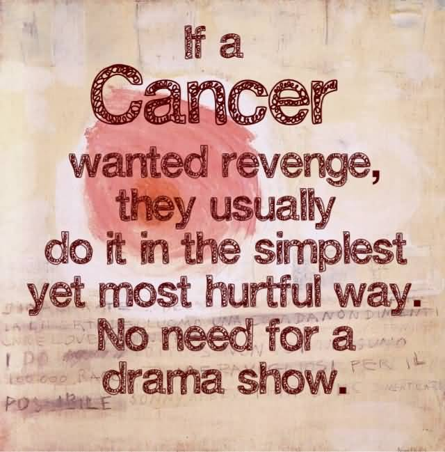 Cancer Sign Quotes Meme Image 19