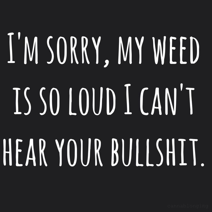 Cannabis Quotes And Sayings Meme Image 13