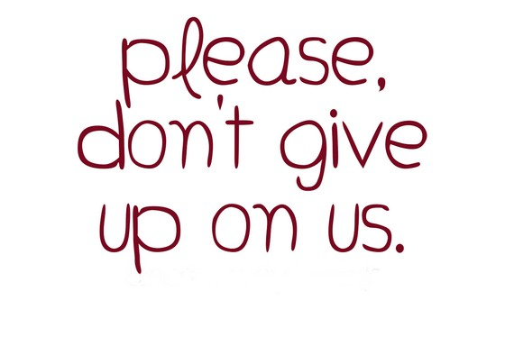 Don't Give Up On Me Quotes Meme Image 07