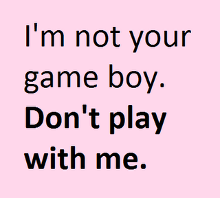 Don't Play Me Quotes Meme Image 13