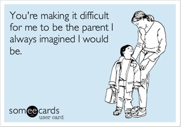 Funny Parenting Quotes Meme Image 04