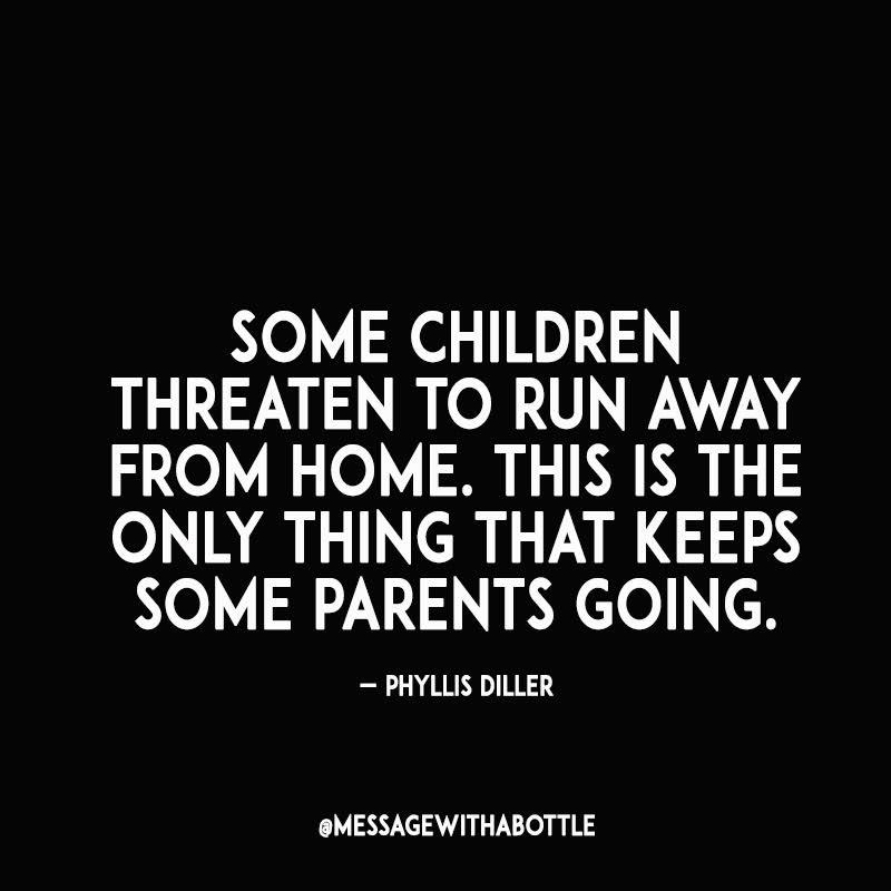 Funny Parenting Quotes Meme Image 10