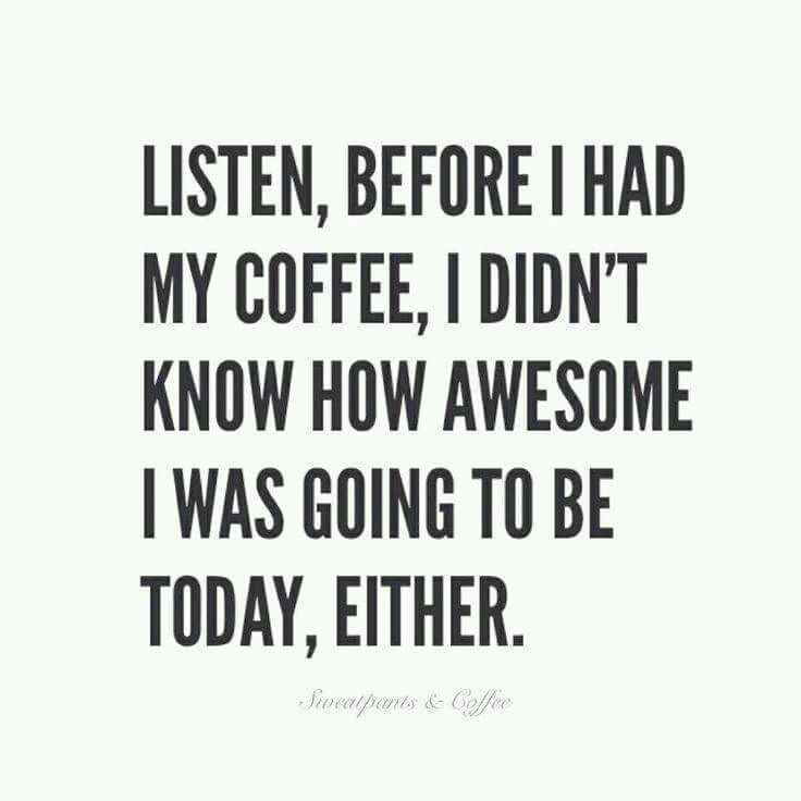 Funny Quotes About Coffee Meme Image 05