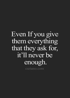 I'll Never Be Good Enough Quotes Meme Image 02