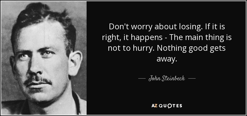 John Steinbeck Quotes Meme Image 11
