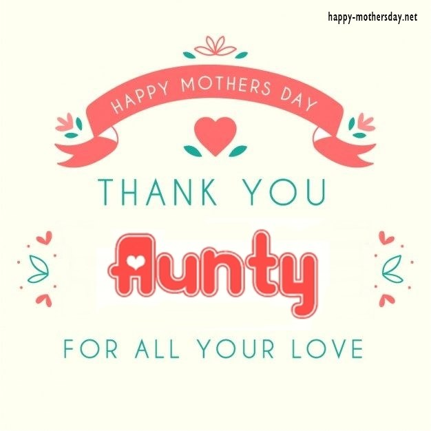 Mothers Day Quotes For Aunts Meme Image 07