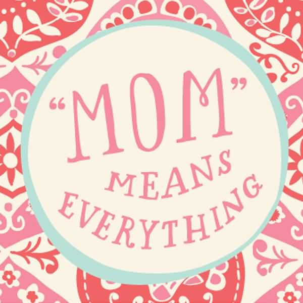 Mothers Day Quotes Meme Image 13