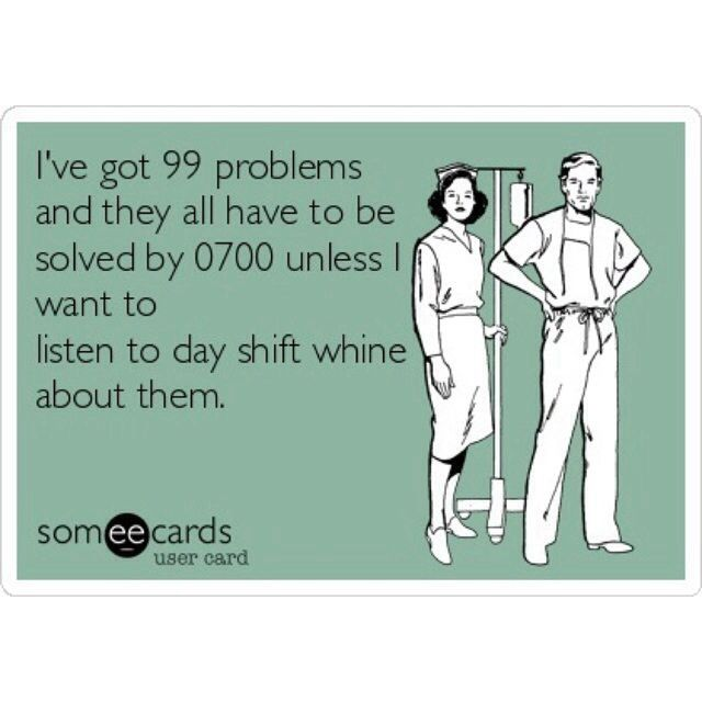 Night Shift Nurse Quotes Meme Image 08