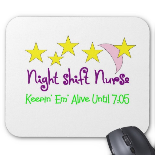 Night Shift Nurse Quotes Meme Image 09