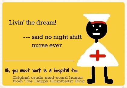 Night Shift Nurse Quotes Meme Image 16