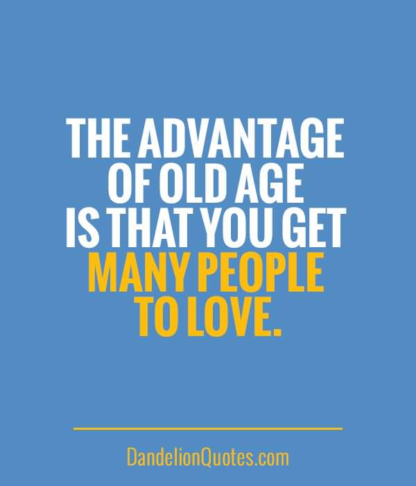 Old Age Quotes Meme Image 17