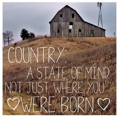 Quotes About Being Country Meme Image 04