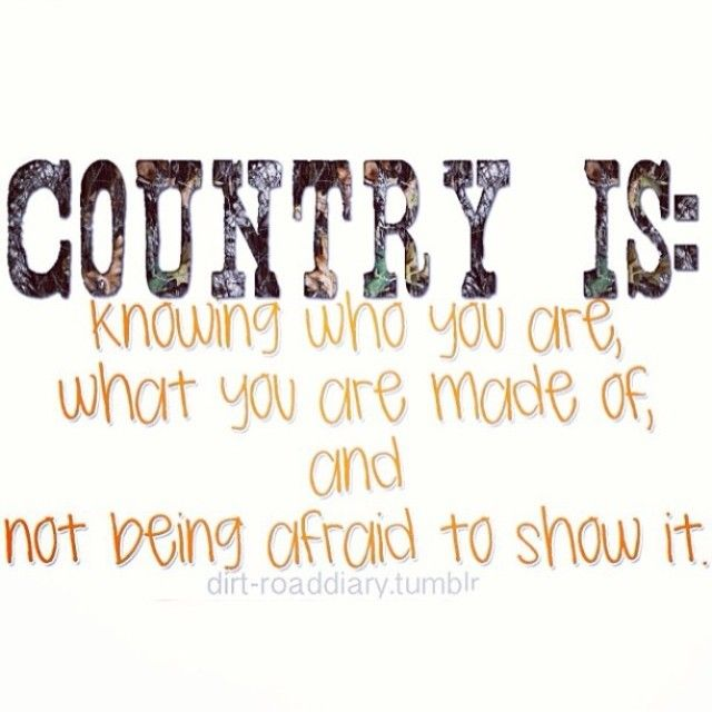 Quotes About Being Country Meme Image 08