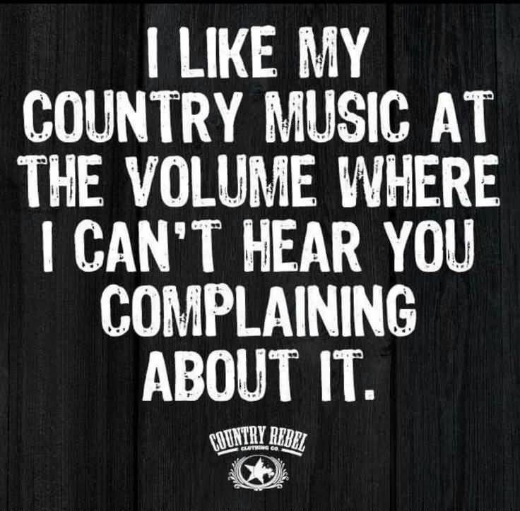Quotes About Being Country Meme Image 16