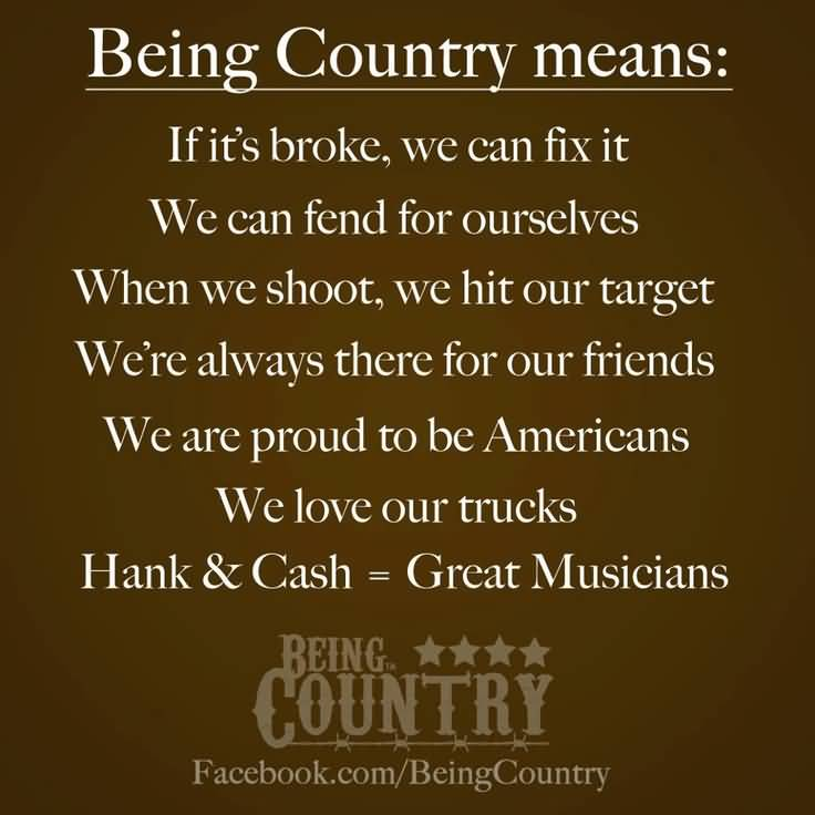 Quotes About Being Country Meme Image 18