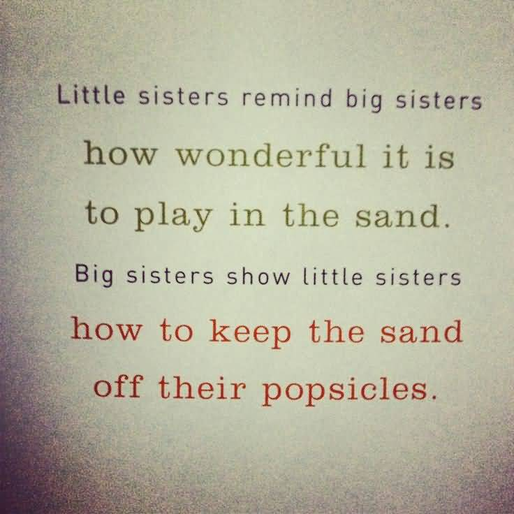 20 Sweet quotes about sisters: Sweet quotes about sisters |Sweet Big Sister Quotes About Sisters