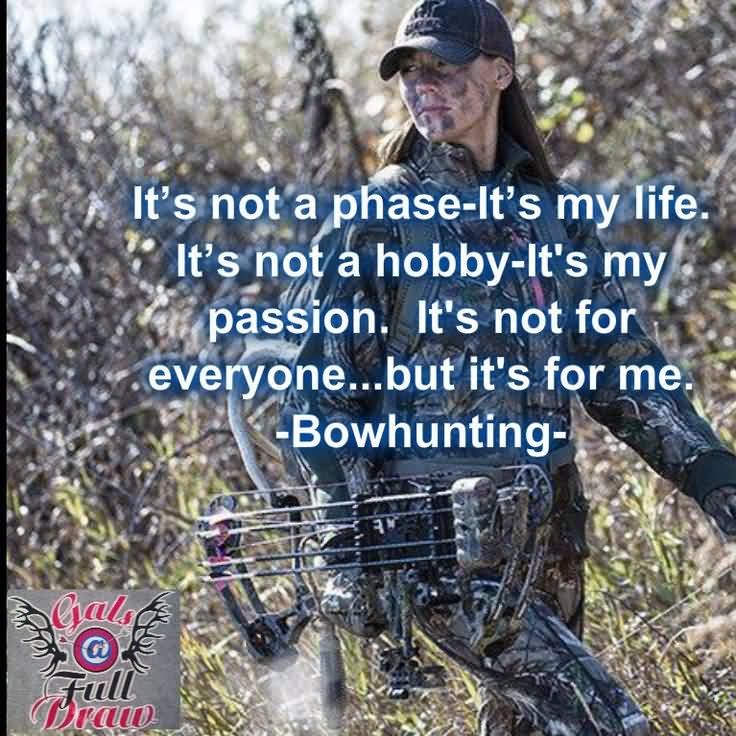 Quotes About Bow Hunting Meme Image 18