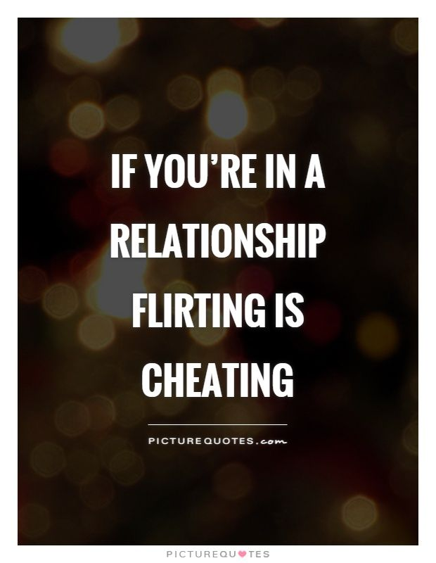 flirting vs cheating infidelity memes quotes funny: