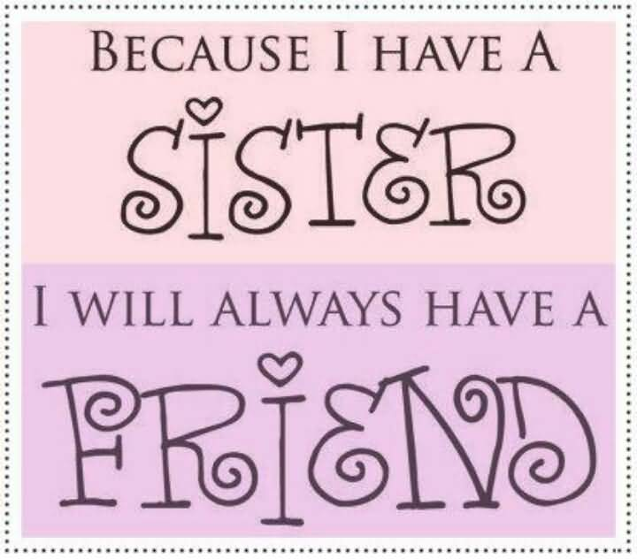 Quotes About Close Sisters Meme Image 18
