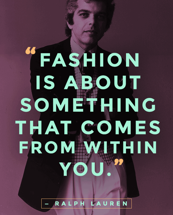 Quotes About Fashion Meme Image 19