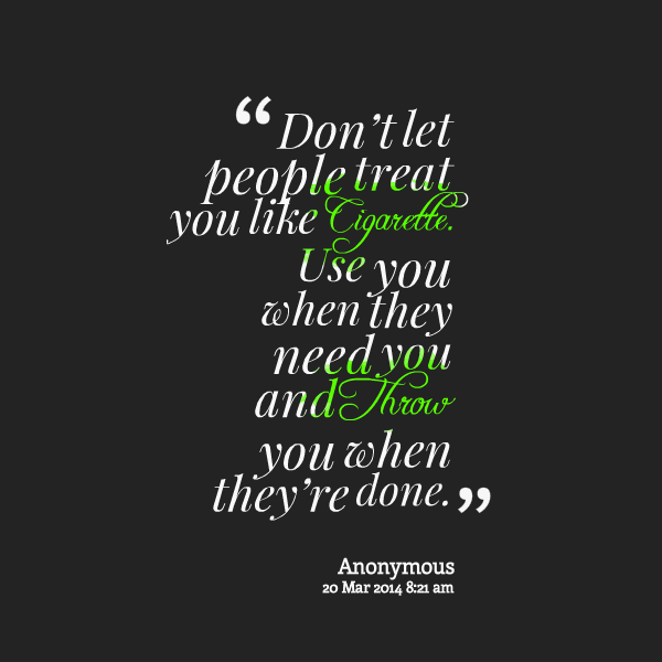 Quotes About People Using You Meme Image 08