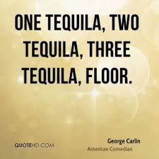 Quotes About Tequila Meme Image 01