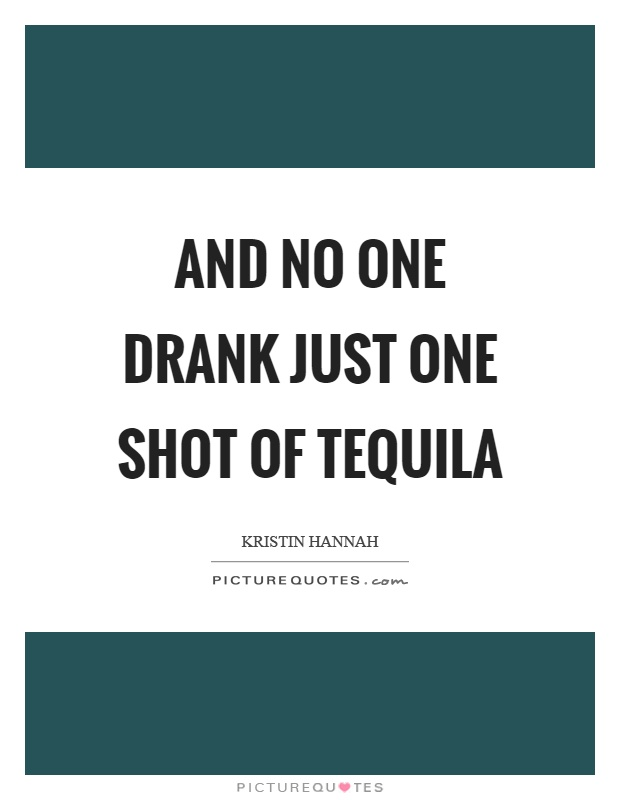 Quotes About Tequila Meme Image 12