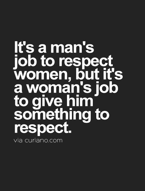 Quotes On Respect Of Woman: 25 Respect Women Quotes Sayings Images And Photos