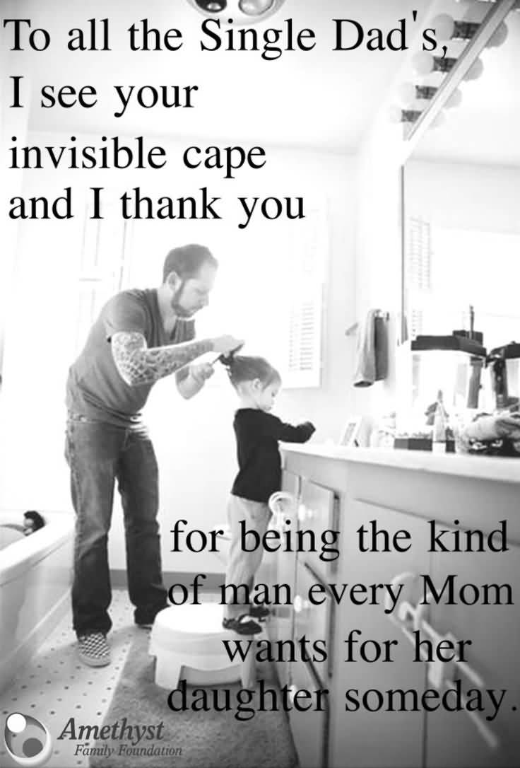 Single Dad Inspirational Quotes Meme Image 10