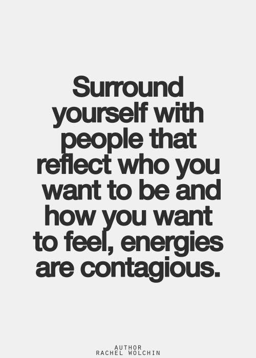 Surround Yourself With Positive People Quotes Meme Image 06