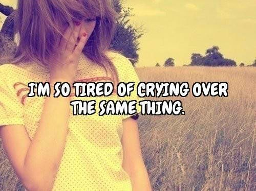 Tired Of Crying Quotes Meme Image 16