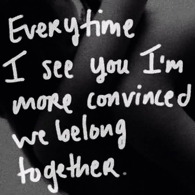 We Belong Together Quotes Meme Image 18