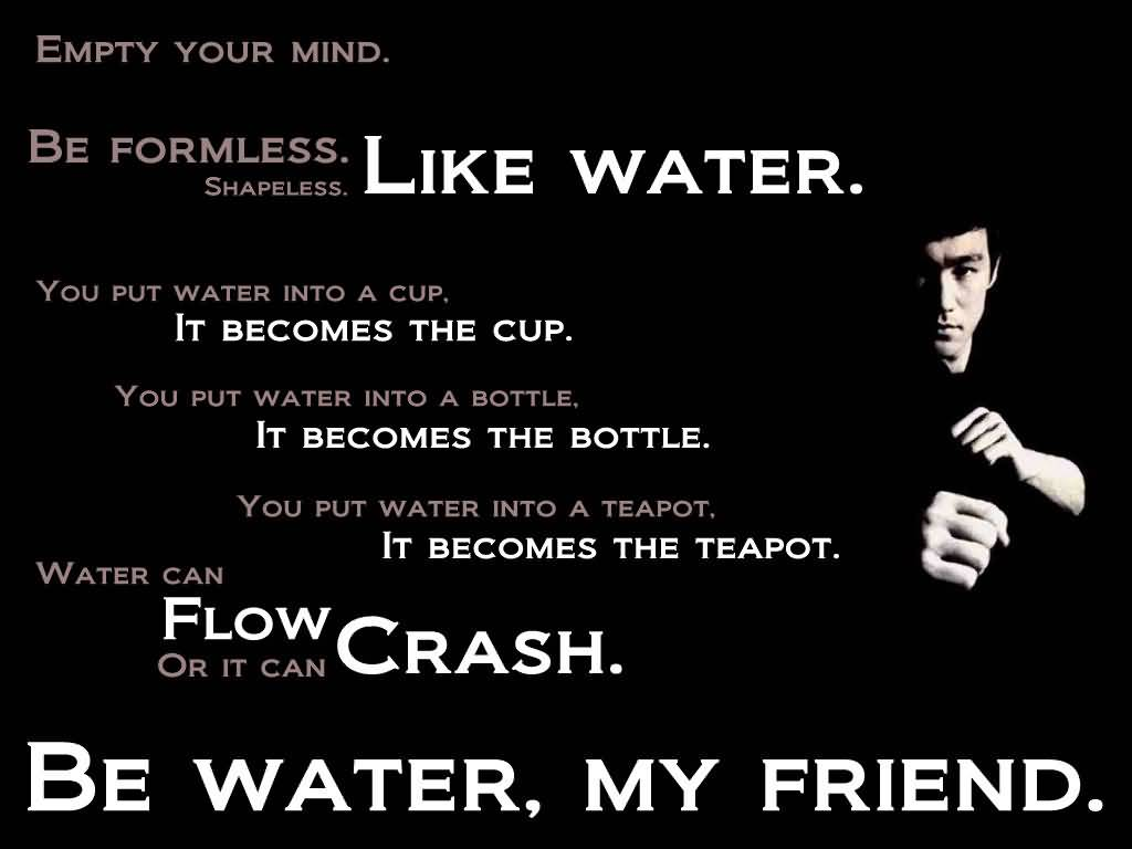Be Water My Friend Quotes 03