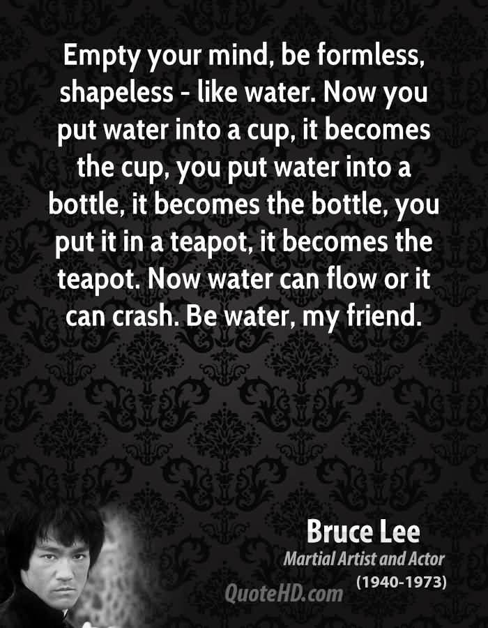 Be Water My Friend Quotes 07