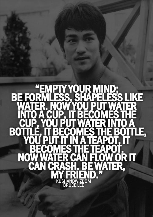 Be Water My Friend Quotes 10