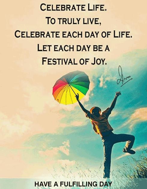 Celebrate Life Quotes 01