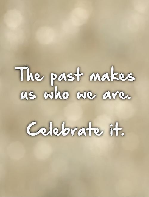 Celebrate Life Quotes 09